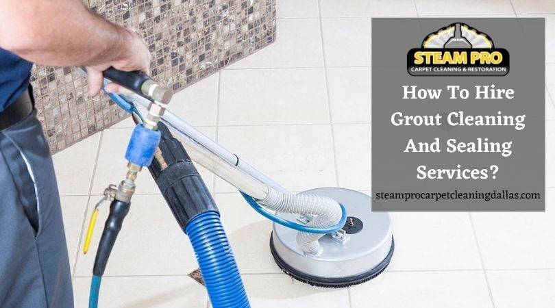 Grout Cleaning and Sealing Services Dallas
